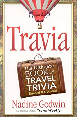 Travia: The Ultimate Book of Travel Trivia 9781887140751