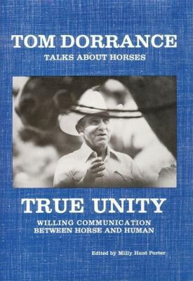 True Unity : Willing Communication Between Horse and Human