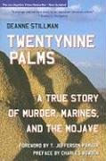 Twentynine Palms: A True Story of Murder, Marines, and the Mojave 9781883318796