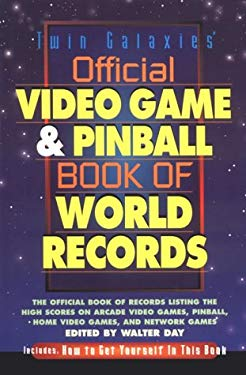 Twin Galaxies' Official Video Game & Pinball Book of World Records 9781887472258