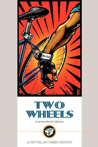 Two Wheels: A Cycling Murder Mystery 9781884737114