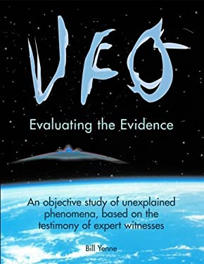 UFO: Evaluating the Evidence 9781887354141