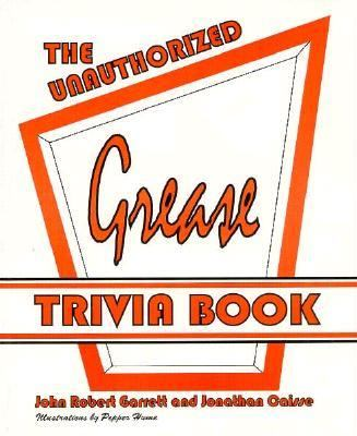 Unauthorized Grease Trivia Book