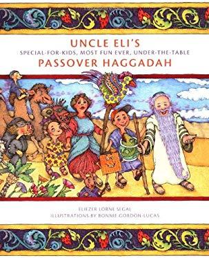 Uncle Eli's Passover Haggadah 9781886411265