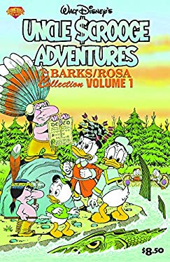 Uncle Scrooge Adventures: The Barks/Rosa Collection, Volume 1 9781888472875