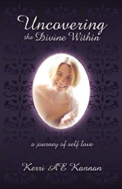 Uncovering the Divine Within 9781882918065