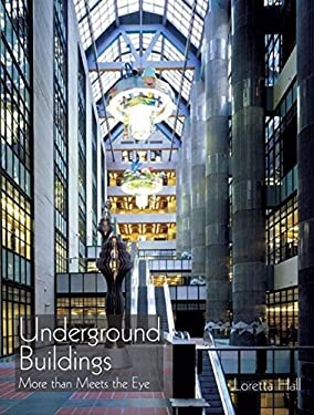 Underground Buildings: More Than Meets the Eye 9781884956270