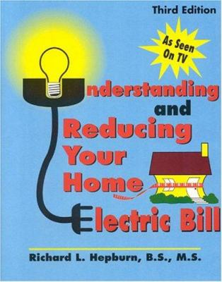 Understanding Reducing Your Home Electric Bill