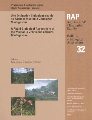 Une Evaluation Biologique Rapide Du Corridor Mantadia-Zahamena, Madagascar/A Rapid Biological Assessment Of The Mantadia-Zahamena Corridor, Madagascar 9781881173861