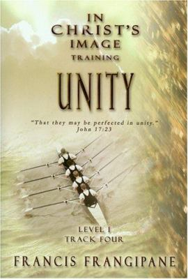 In Christ's Image Training: Unity 9781886296275
