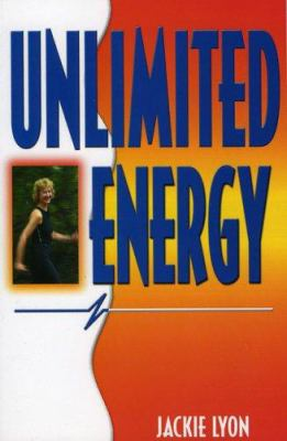 Unlimited Energy 9781881554127