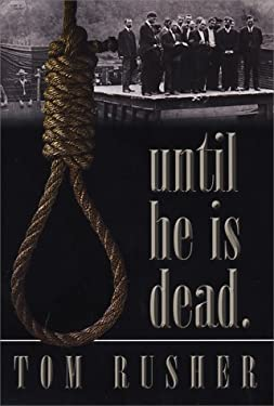 Until He Is Dead: Capital Punishment in the Western North Carolina History 9781887905732