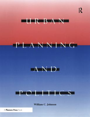 Urban Planning and Politics 9781884829147