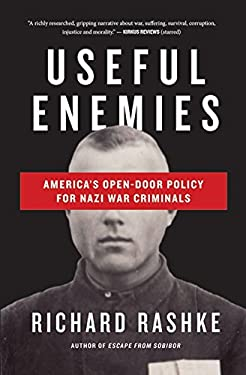 Useful Enemies: John Demanjuk and America's Open-Door Policy for Nazi War Criminals 9781883285517