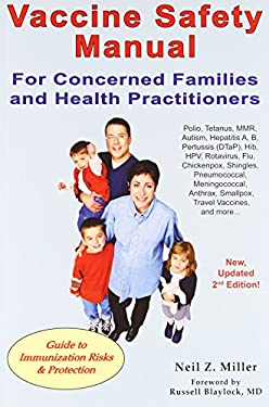 Vaccine Safety Manual for Concerned Families and Health Practitioners 9781881217374