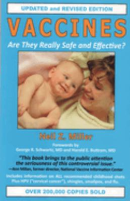 Vaccines: Are They Really Safe and Effective? 9781881217305