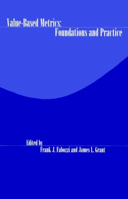 Value-Based Metrics: Foundations and Practice 9781883249762