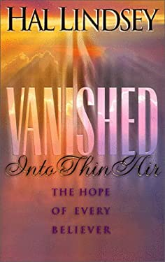 Vanished Into Thin Air: The Hope of Every Believer