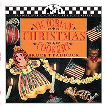 Victorian Christmas Cookery 9781883283063