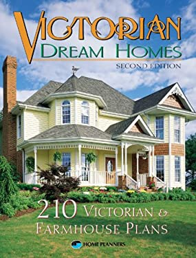 Victorian Dream Homes 9781881955726