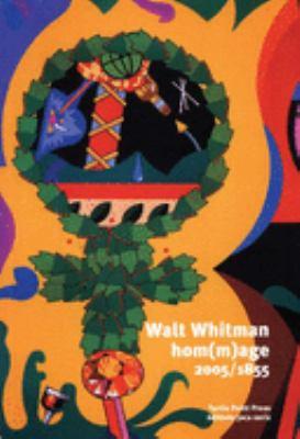 Walt Whitman, Hom(m)Age 1855-2005 9781885586469