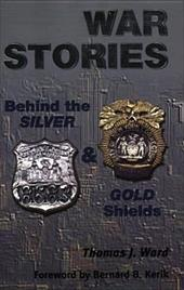 War Stories: Behind the Silver & Gold Shields