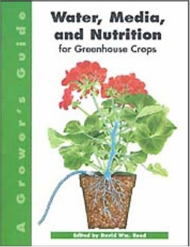 Water, Media, and Nutrition for Greenhouse Crops: A Growers Guide 9781883052126