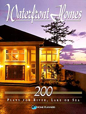 Waterfront Homes: 200 Plans for River, Lake or Sea 9781881955641