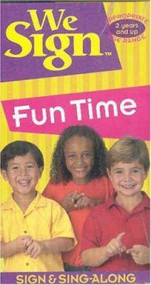 We Sign: Fun Time 9781887120722