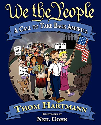 We the People: A Call to Take Back America 9781882109388