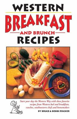 Western Breakfast and Brunch Recipes 9781885590404