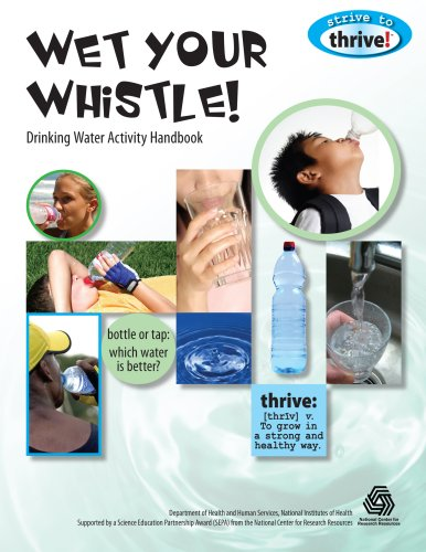 Wet Your Whistle! Drinking Water Activity Handbook 9781883822439