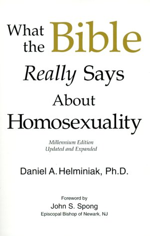 What the Bible Really Says about Homosexuality 9781886360099