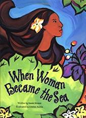 When Woman Became the Sea: A Costa Rican Creation Myth 7677326