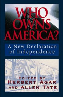 Who Owns America: A New Declaration of Independence 9781882926374