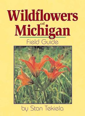 Wildflowers of Michigan: Field Guide 9781885061911