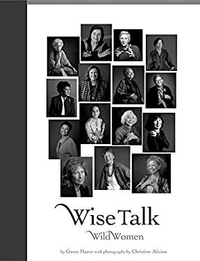 Wise Talk, Wild Women 9781885171870