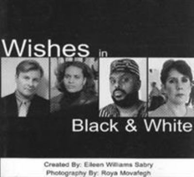 Wishes in Black and White 9781885003553
