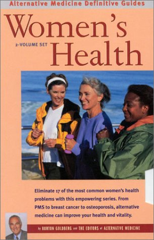 Women's Health: Alternative Medicine Definitive Guides (2 Volume Set) 9781887299411