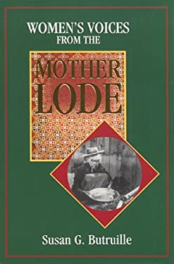 Women's Voices from the Mother Lode 9781886609143