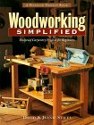 Woodworking Simplified: Foolproof Carpentry Projects for Beginners 9781881527985