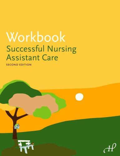 Workbook for Successful Nursing Assistant Care 9781888343984
