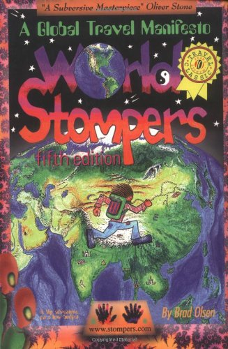 World Stompers: A Global Travel Manifesto 9781888729054