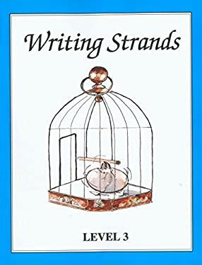 Writing Strands: Level 3 9781888344103