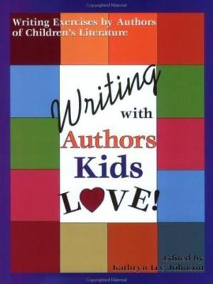 Writing with Authors Kids Love 9781882664405