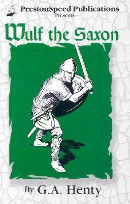 Wulf the Saxon 9781887159708