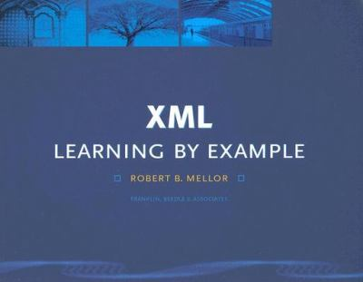XML: Learning by Example