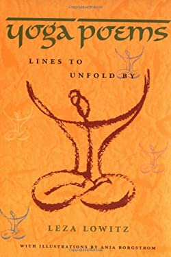 Yoga Poems: Lines to Unfold by 9781880656457
