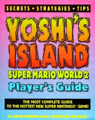 Yoshi's Island Super Mario World 2 Player's Guide 9781884364211
