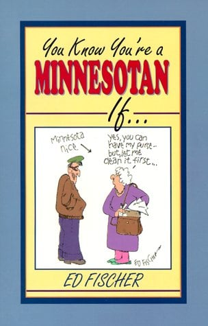 You Know Youre a Minnesotan If 9781885061621